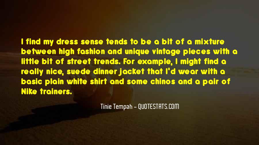 No Dress Sense Quotes #1515064