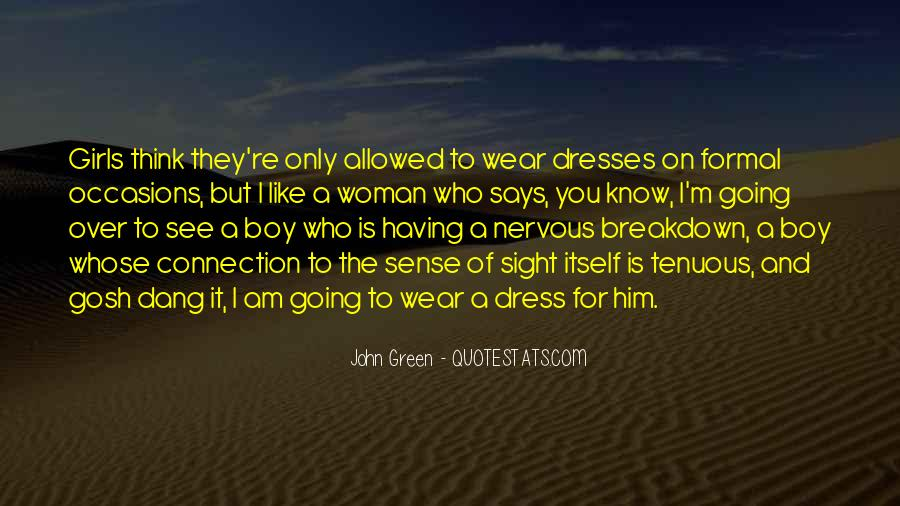 No Dress Sense Quotes #544978