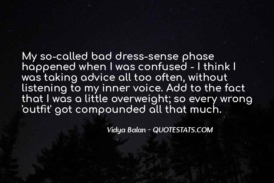 No Dress Sense Quotes #815205
