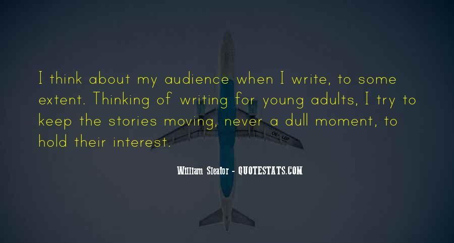 No Dull Moment With You Quotes #1770991