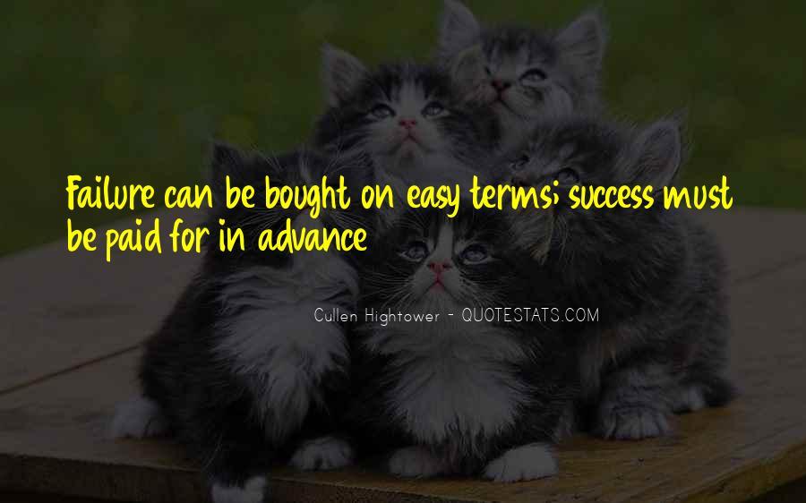 No Easy Way To Success Quotes #127134