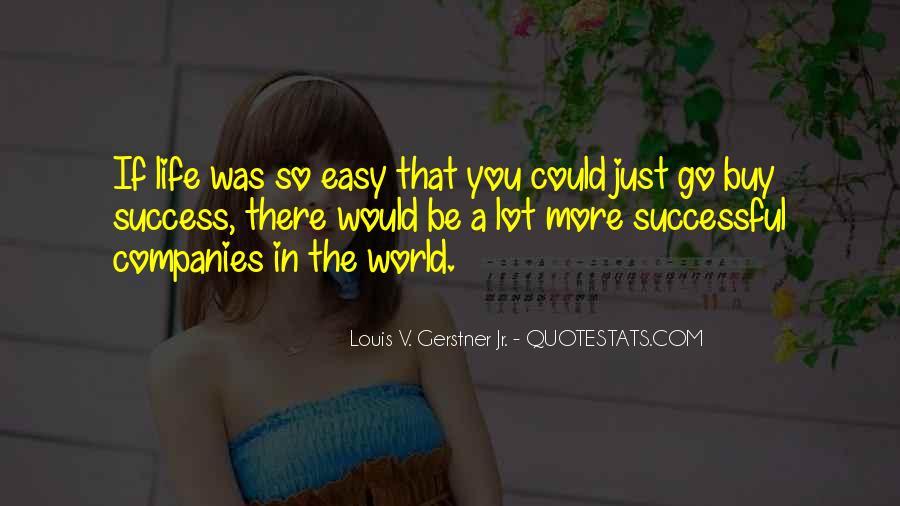 No Easy Way To Success Quotes #244168