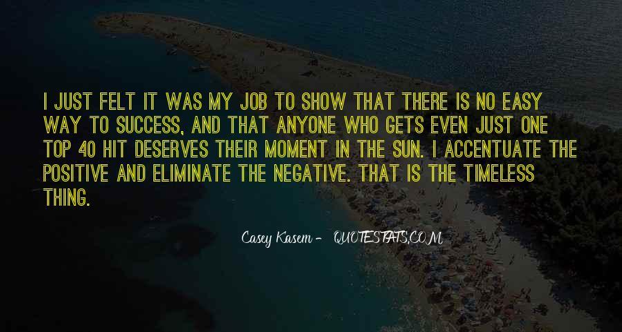 No Easy Way To Success Quotes #256736