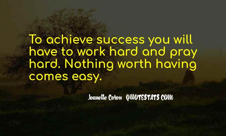 No Easy Way To Success Quotes #284172