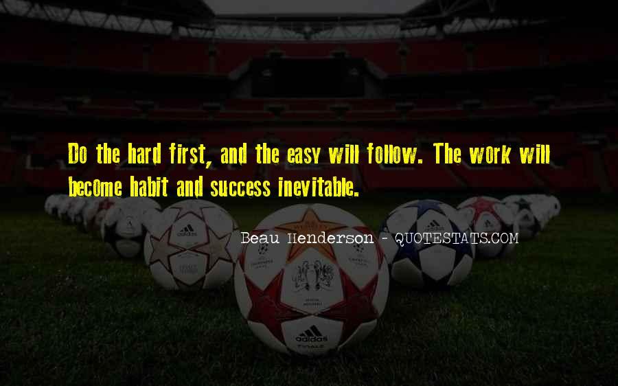 No Easy Way To Success Quotes #305256