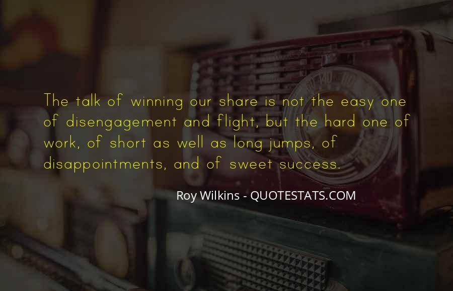 No Easy Way To Success Quotes #34672