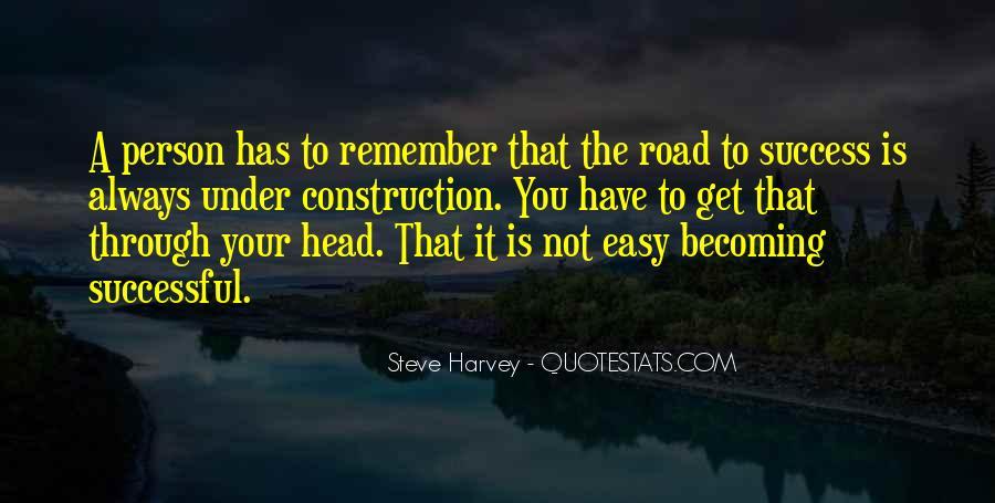 No Easy Way To Success Quotes #36426