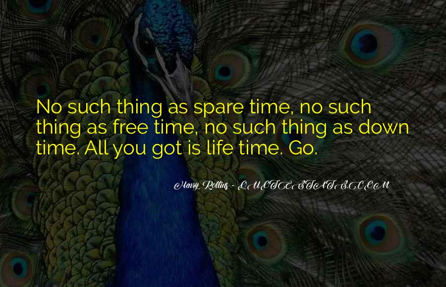 No Free Time Quotes #1801464