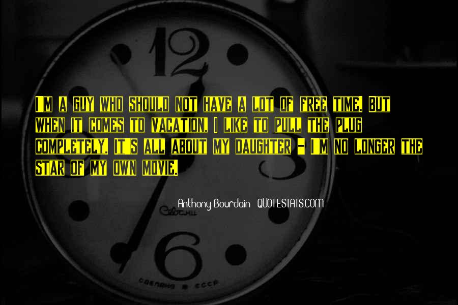 No Free Time Quotes #1811572