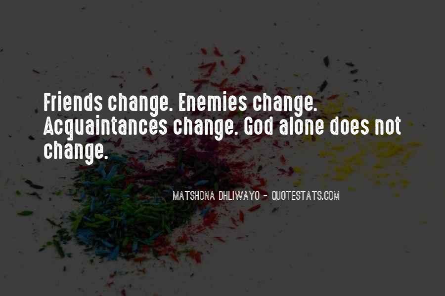 No Friends Only Acquaintances Quotes #103470