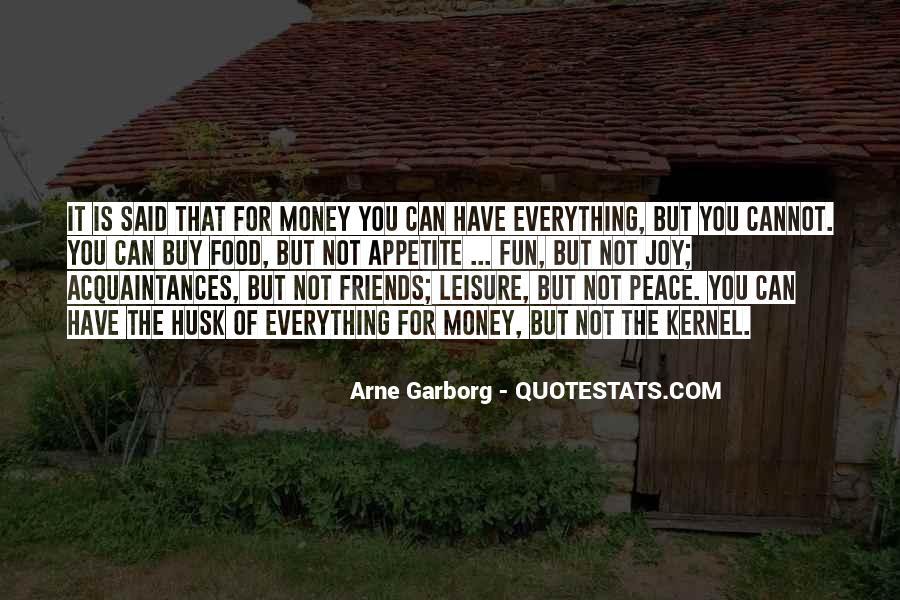 No Friends Only Acquaintances Quotes #158150