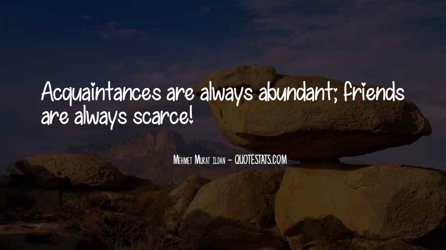 No Friends Only Acquaintances Quotes #224470