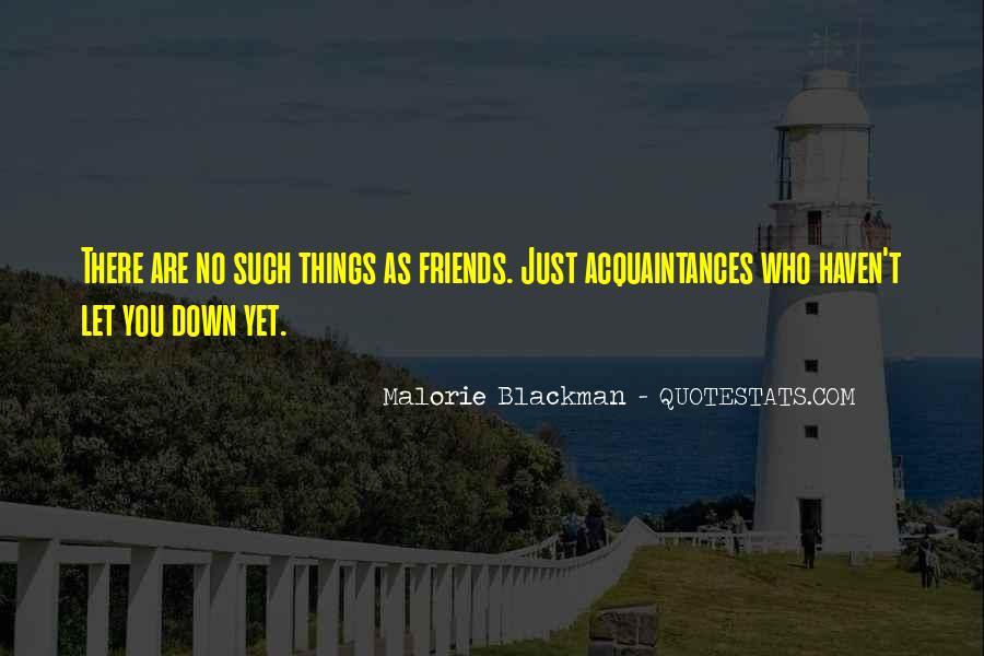 No Friends Only Acquaintances Quotes #281917