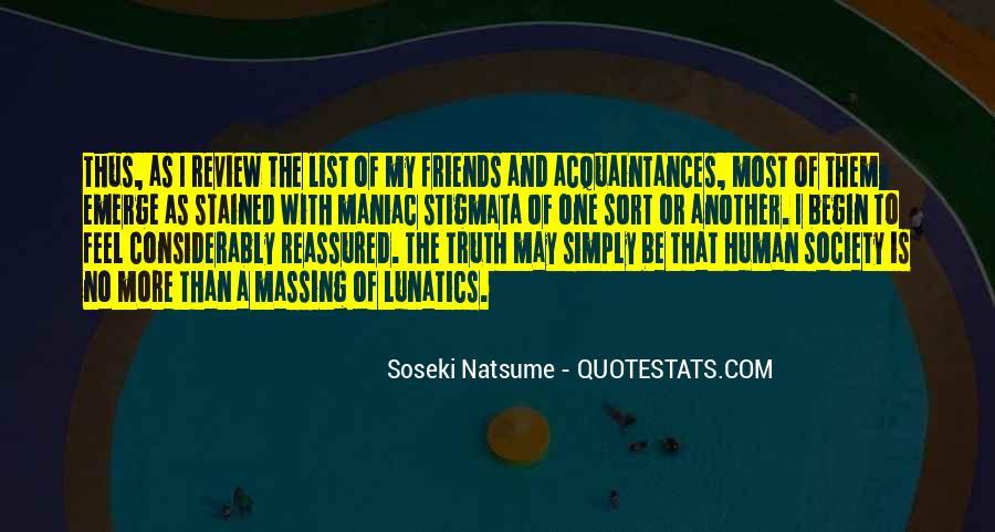 No Friends Only Acquaintances Quotes #351855