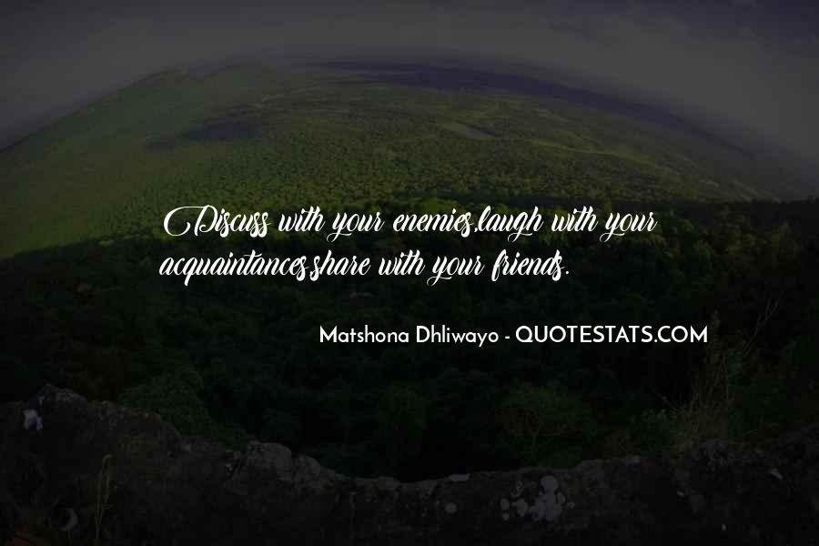 No Friends Only Acquaintances Quotes #380962