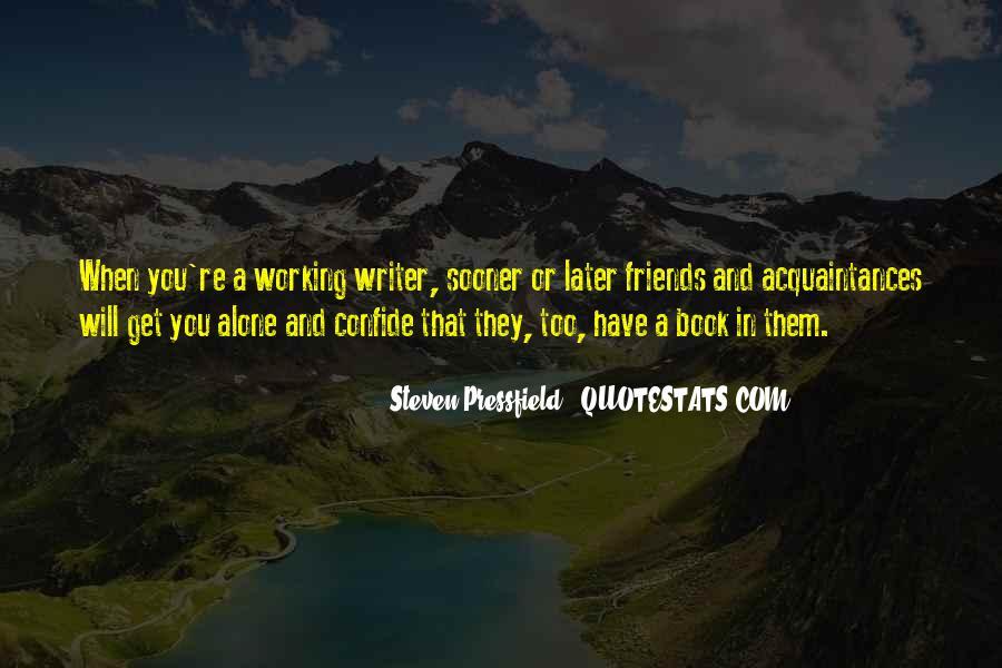 No Friends Only Acquaintances Quotes #392181