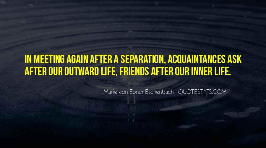 No Friends Only Acquaintances Quotes #41269