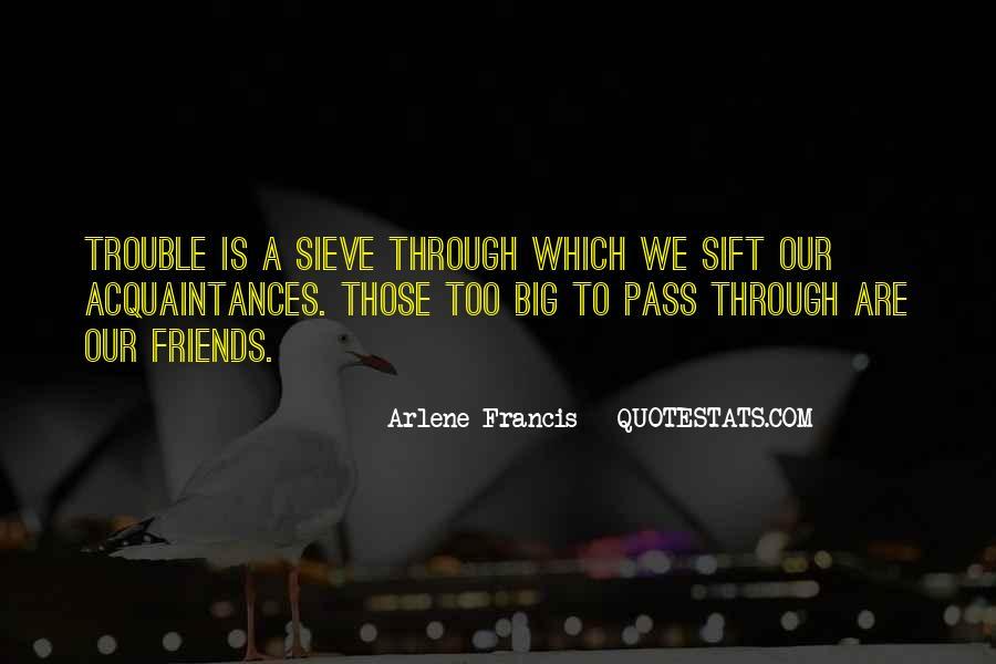 No Friends Only Acquaintances Quotes #460809