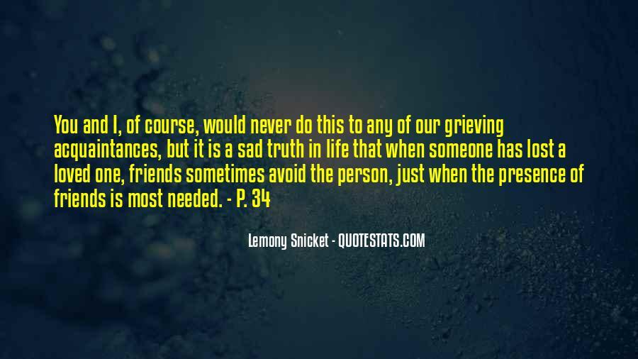 No Friends Only Acquaintances Quotes #573021