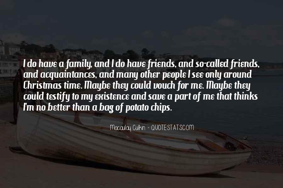 No Friends Only Acquaintances Quotes #90958