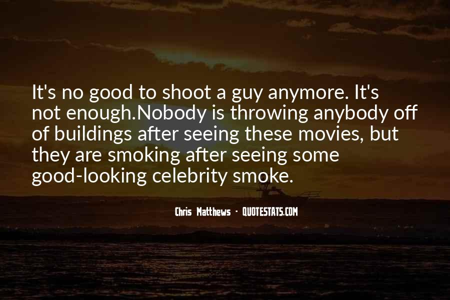 No Good Guy Quotes #1673107