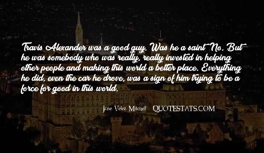 No Good Guy Quotes #229703