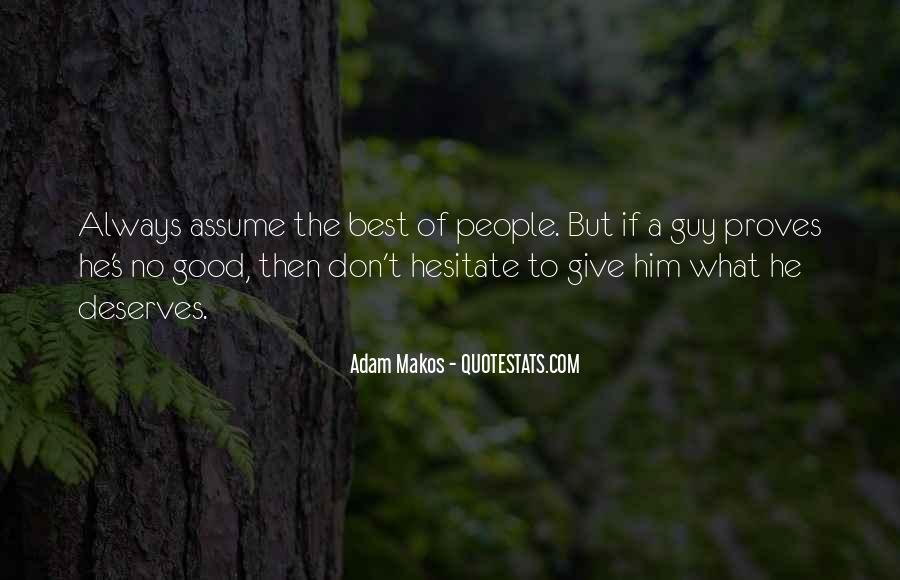 No Good Guy Quotes #35471