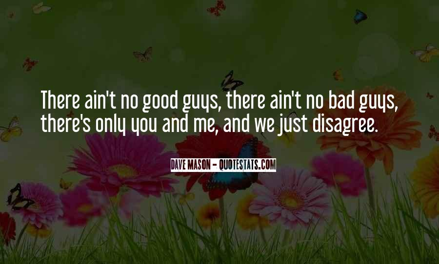 No Good Guy Quotes #50645