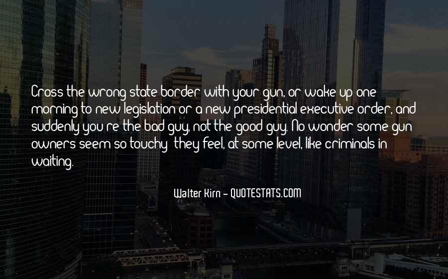 No Good Guy Quotes #85119