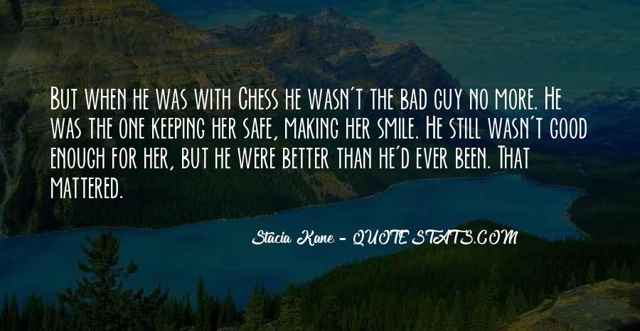 No Good Guy Quotes #899547