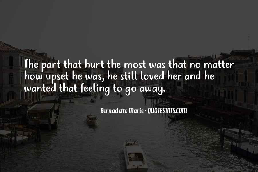 No Hurt Feeling Quotes #1133619