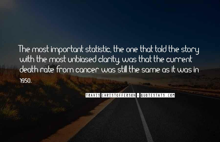 Quotes About Cancer Death #1025790