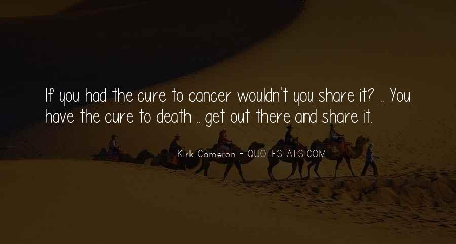 Quotes About Cancer Death #566024