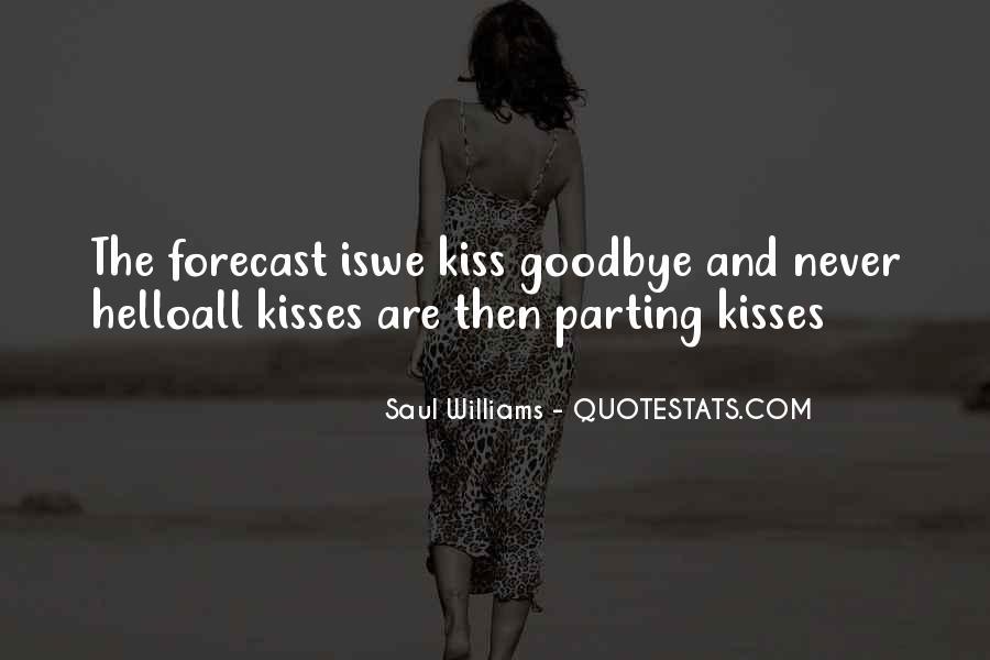 No Kiss Goodbye Quotes #222390