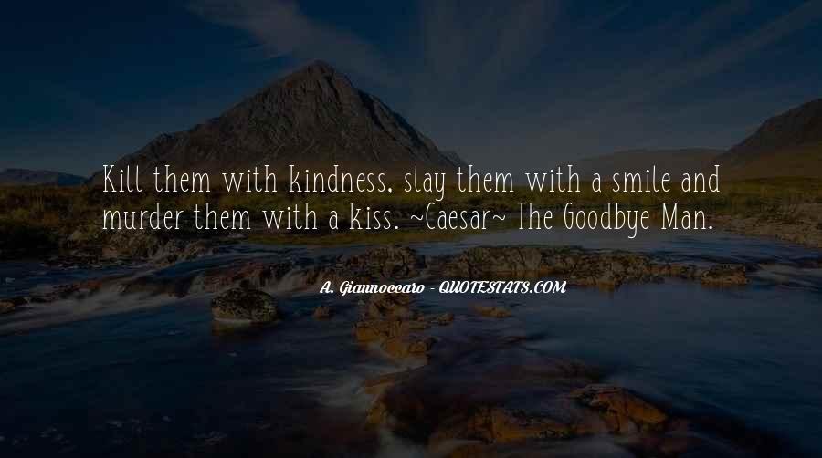 No Kiss Goodbye Quotes #342944