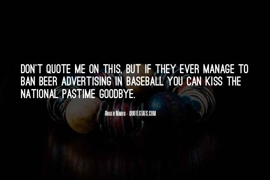 No Kiss Goodbye Quotes #429414