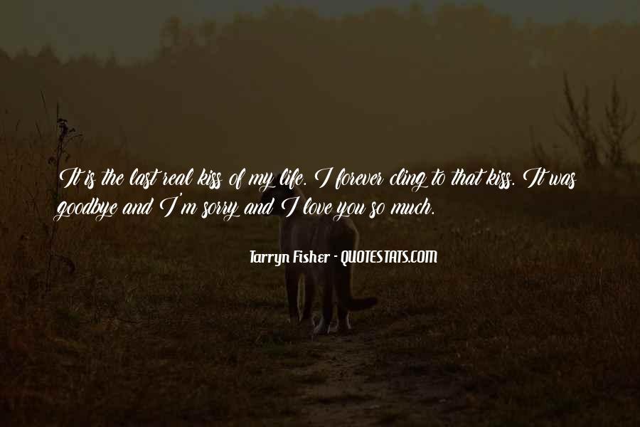 No Kiss Goodbye Quotes #431698