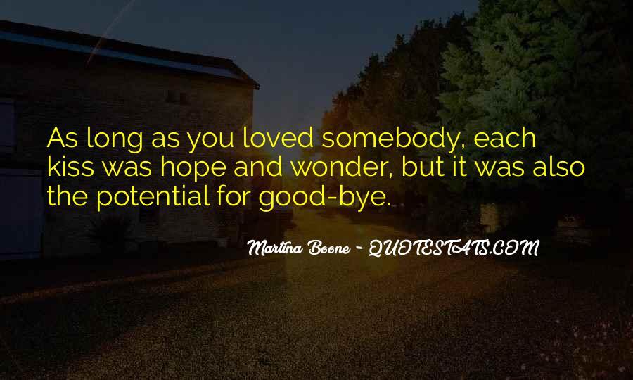 No Kiss Goodbye Quotes #502203