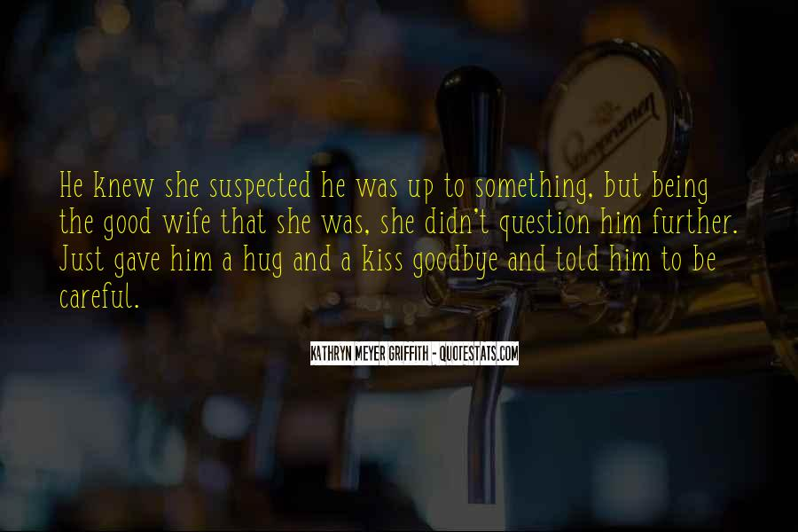 No Kiss Goodbye Quotes #562579