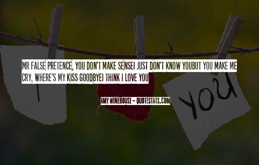 No Kiss Goodbye Quotes #849476