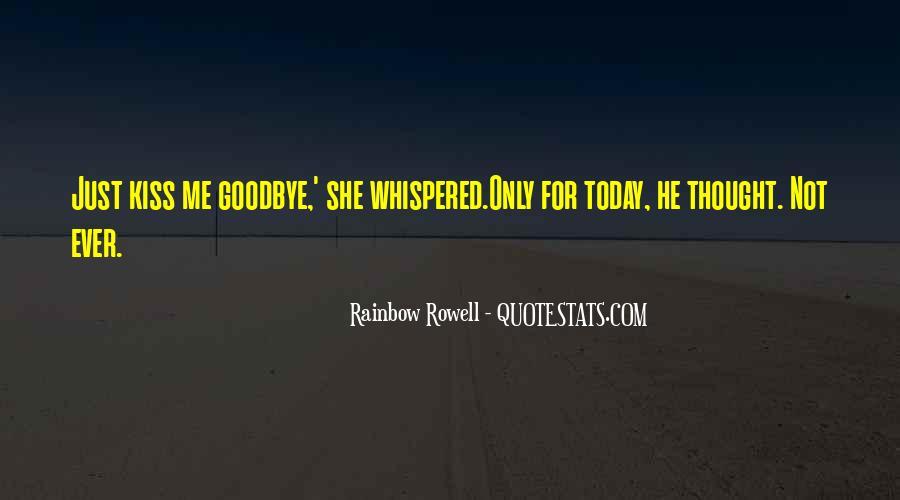 No Kiss Goodbye Quotes #86653