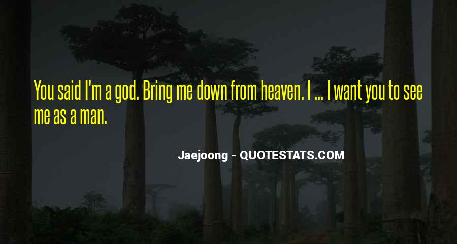 No Man Can Bring Me Down Quotes #281998