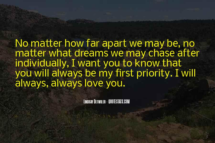 No Matter How Far Love Quotes #1659421