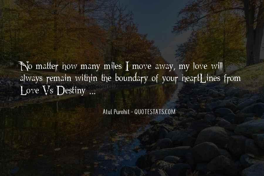 No Matter How Far Love Quotes #16906