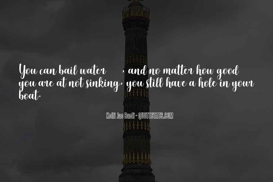 No Matter How Good You Are Quotes #1149254