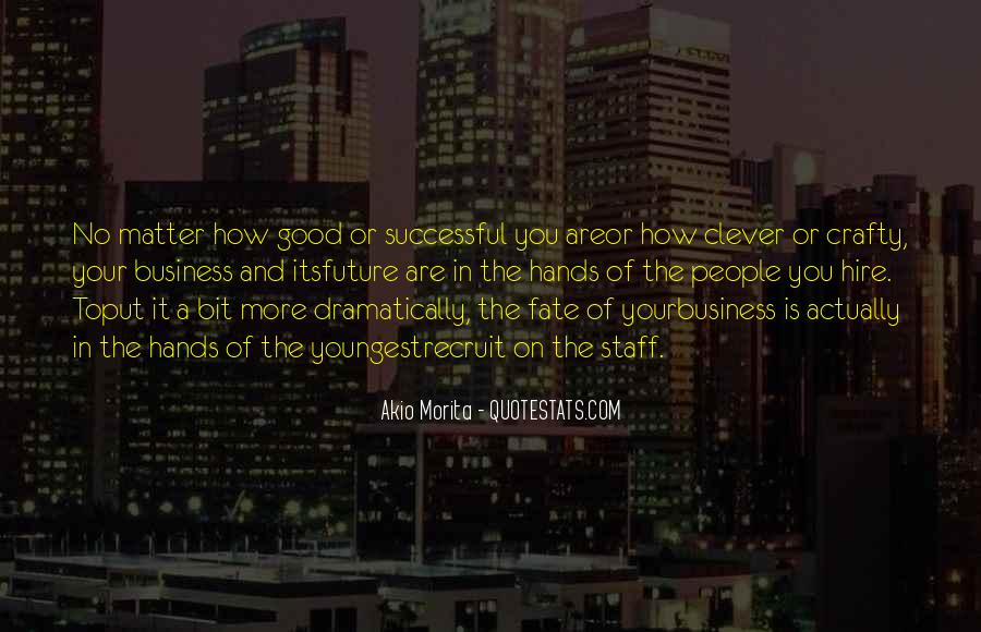 No Matter How Good You Are Quotes #1244745