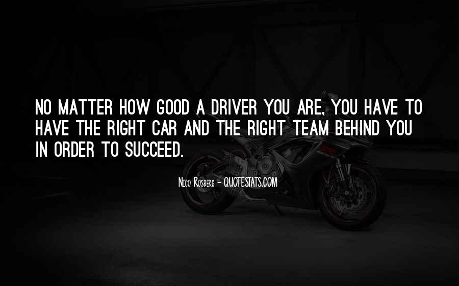 No Matter How Good You Are Quotes #1336892
