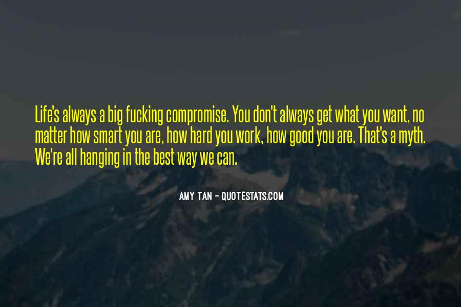No Matter How Good You Are Quotes #1613993