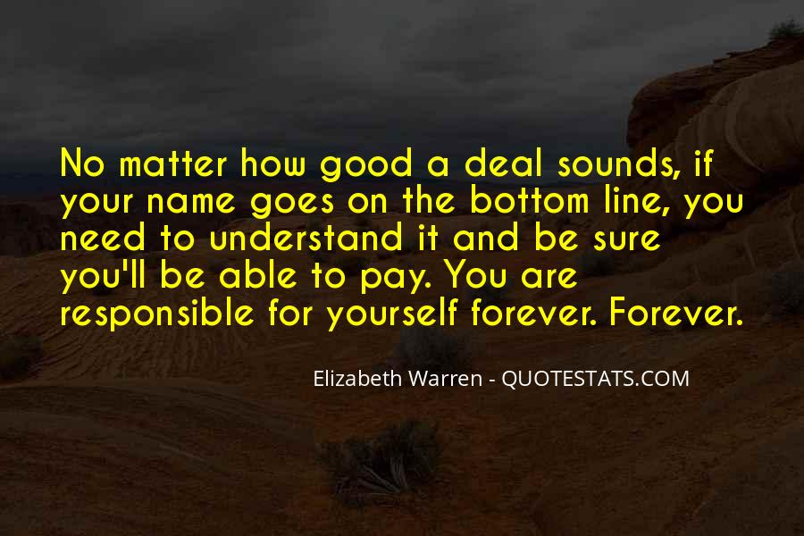 No Matter How Good You Are Quotes #673277