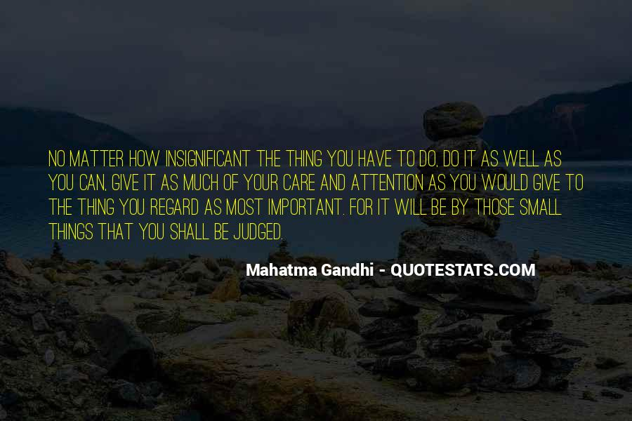 No Matter How Much You Care Quotes #1571202